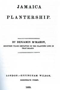 Benjamin McMahon: Jamaica Plantership